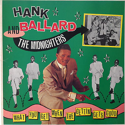 Hank Ballard And The Midnighters - What You Get When The Gettin .. (Vinyl LP)