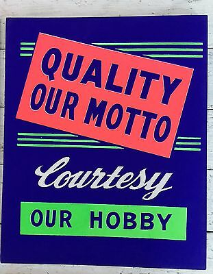 Vintage 50's General Store Advertising Sign QUALITY OUR MOTTO COURTESY OUR HOBBY
