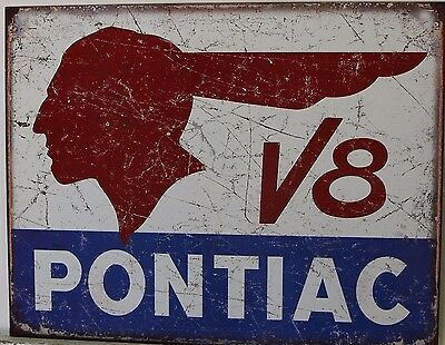 PONTIAC V8 Metal Sign vintage indian head Logo weathered distressed look    1907