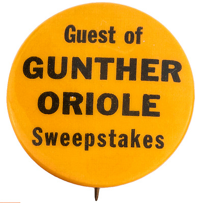 "1950's Baltimore Orioles PIN Pinback Guest of Gunther Beer Oriole  1 1/4"" Dia"
