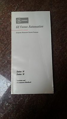 Ge Fanuc Series 16 And 18 Operation And Maintenance Handbook Gfz-61807E/01