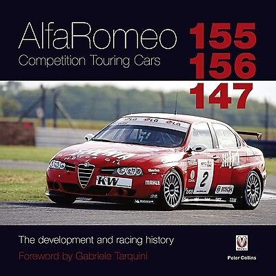 Alfa Romeo 155/156/147 Competition Touring Cars Development Racing Buch book