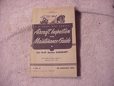 Original Wwii Usaaf Aircraft Inspection & Maintenance Guide For B-17
