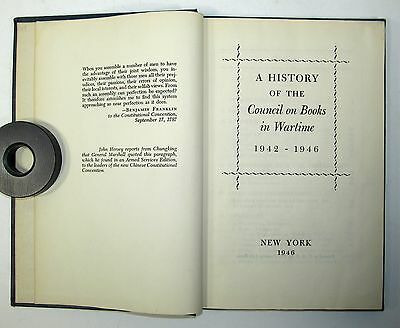 A History of the Council on Books in Wartime 1942-1946 - Rare First Edition 1946
