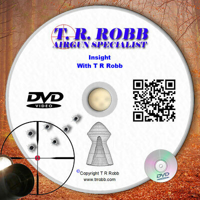 Insight Air Rifles DVD, scopes, range, calibre, testing and more with T R Robb