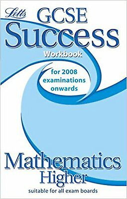 Letts GCSE Success - Maths Higher Tier: Workbook (2012 Retakes Only), New, Mapp,