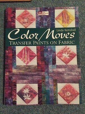 Color Moves: Transfer Paints on Fabric by Linda Kemshall (Paperback / softback,…