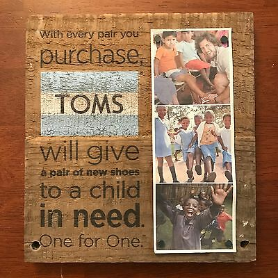 """TOMS Shoes Wooden Sign W/ Photos One For One 9.25"""" x 8.5"""""""