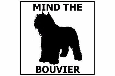 Mind the Bouvier - Gate/Door Ceramic Tile Sign
