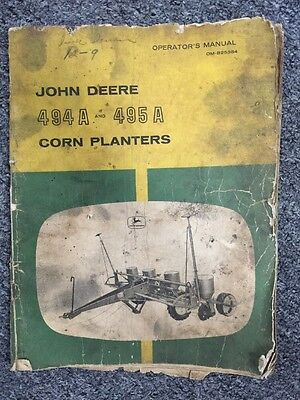 Vintage John Deere 494A and 495A Corn Planters Operator's Manual OM-B25384