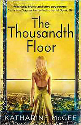 The Thousandth Floor, New, McGee, Katharine Book