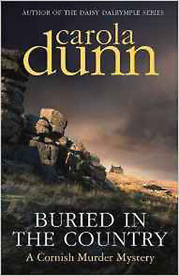 Buried in the Country (Cornish Mysteries), New, Dunn, Carola Book