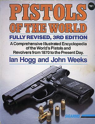 Collectors Book Pistols of the World 3rd Edition 1992
