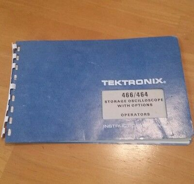 Tektronix 466 464 operation manual