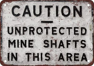 """7"""" x 10"""" Metal Sign - Unprotected Mine Shafts - Vintage Look Reproduction"""