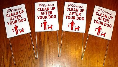 "4 PLEASE CLEAN UP AFTER YOUR DOG  6""X9"" Plastic Coroplast Signs w/ Stakes  r/w"