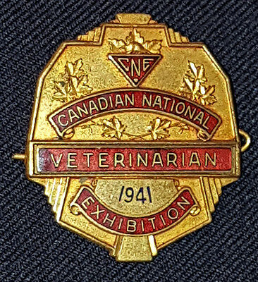 1941 - Canadian National Exhibition - Cne - Veterinarian - Original - Badge