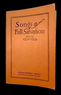 Songs Of Full Salvation Soft Cover Song Book Lilleneas Publishing