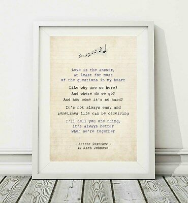 326 Jack Johnson - Better Together - Song Lyric Art Poster Print - Sizes A4 A3