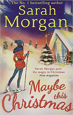 Maybe This Christmas (Snow Crystal trilogy, Book 3), New, Morgan, Sarah Book