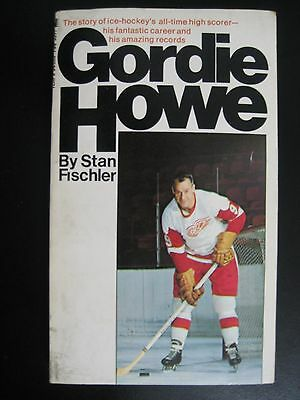 GORDIE HOWE - By Stan Fiscler 1967 First Edition Paper Back - Detroit Red Wings!
