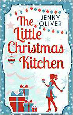 The Little Christmas Kitchen, New, Oliver, Jenny Book