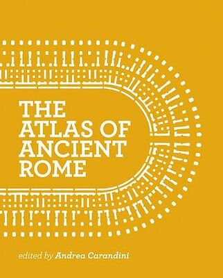 The Atlas of Ancient Rome: Biography and Portraits of the City