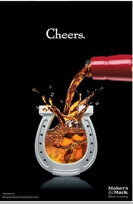 "Makers Mark ""cheers"" 18 By 26 Poster. New"