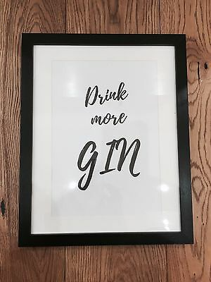 Inspirational Quote Poster A4 Art Print Typography Drink More Gin