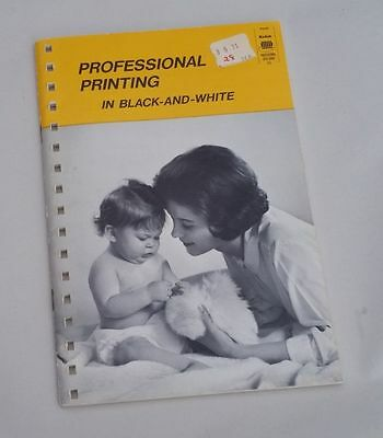 Kodak Professional Printing In Black/White Photography 1970 Book