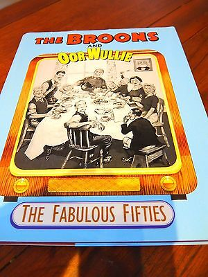 THE BROONS and OOR WULLIE THE FABULOUS FIFTIES PUBLISHED 1998