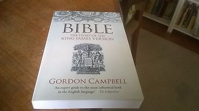 Bible: The Story of the King James Version by Gordon Campbell (Paperback, 2011)
