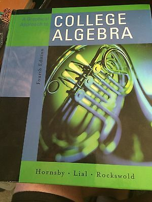 A Graphic Approach to College Algebra Used Book 2007