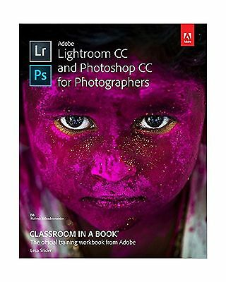 Adobe Lightroom and Photoshop CC for Photographers Classroom in a Book 2015 (...