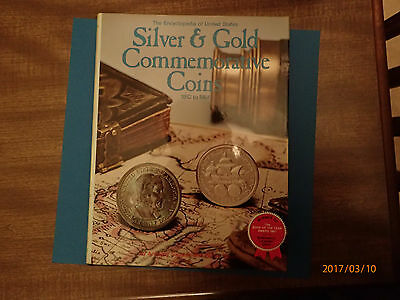 The Encyclopedia Of United States Silver & Gold Commemorative Coins, 1892-1954