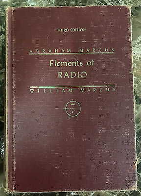 Elements of Radio by Abraham & William Marcus Third (3rd) Edition 1955 RARE