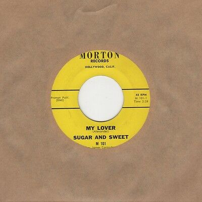 Sugar And Sweet - My Lover / Cool It Baby - Morton - Northern Soul Crossover Mot