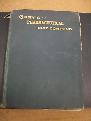 Antique Gray's Pharmaceutical Quiz Compend 12th edition Book  Dated 1896