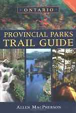 Ontario Provincial Parks Trail Guide - Paperback MacPherson, 2005 edition
