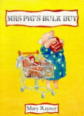 Mrs. Pig's Bulk Buy (Picturemacs) By Mary Rayner