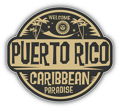Puerto Rico Welcome Label Car Bumper Sticker Decal 5'' x 4''