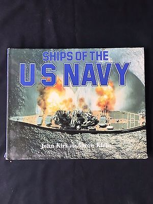 1987 Ships of the US NAVY By John Kirk and Aaron Klein with Dust Jacket Book