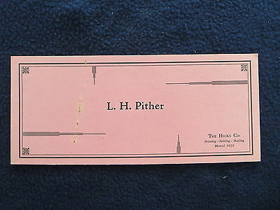Vintage Blotter L. H. Pither The Hicks Co. Printing Folding Mailing 1940s