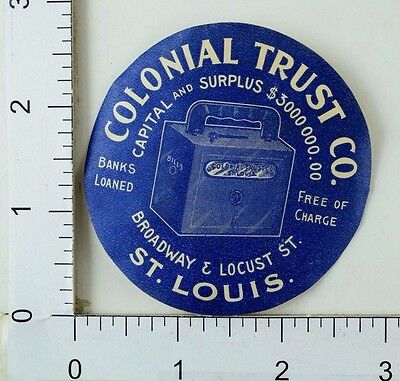 Victorian Advertising Label Sticker Colonial Trust Co. F30