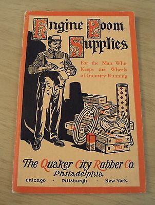 """1918 CATALOG of 'Engine Room Supplies'~""""The QUAKER CITY RUBBER CO"""" Very NICE"""