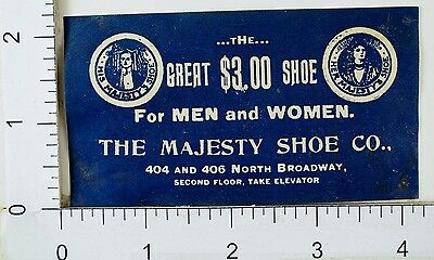 Victorian Advertising Label Sticker The Majesty Shoe Co. Great $3.00 Shoe F30