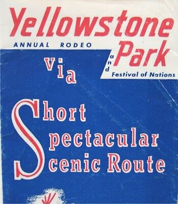 Vintage Travel Brochure -- Red Lodge Yellowstone Park