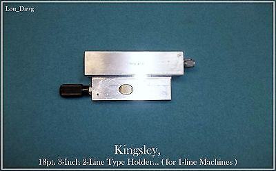 Kingsley Machine ( 18pt. 3-Inch 2-Line Type Holder ) Hot Foil Stamping Machine
