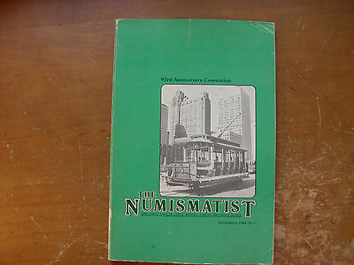 Lot of 7 issues of  THE NUMISMATIST  Magazine