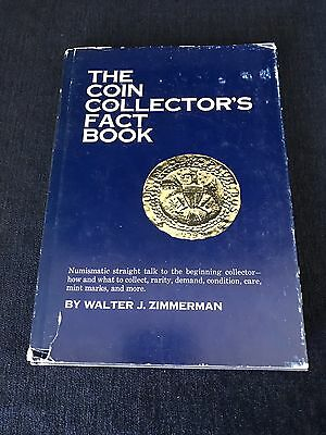 The Coin Collector's Fact Book By Walter J. Zimmerman 1974 Hardcover